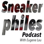 Sneakerphiles Sneaker Podcast