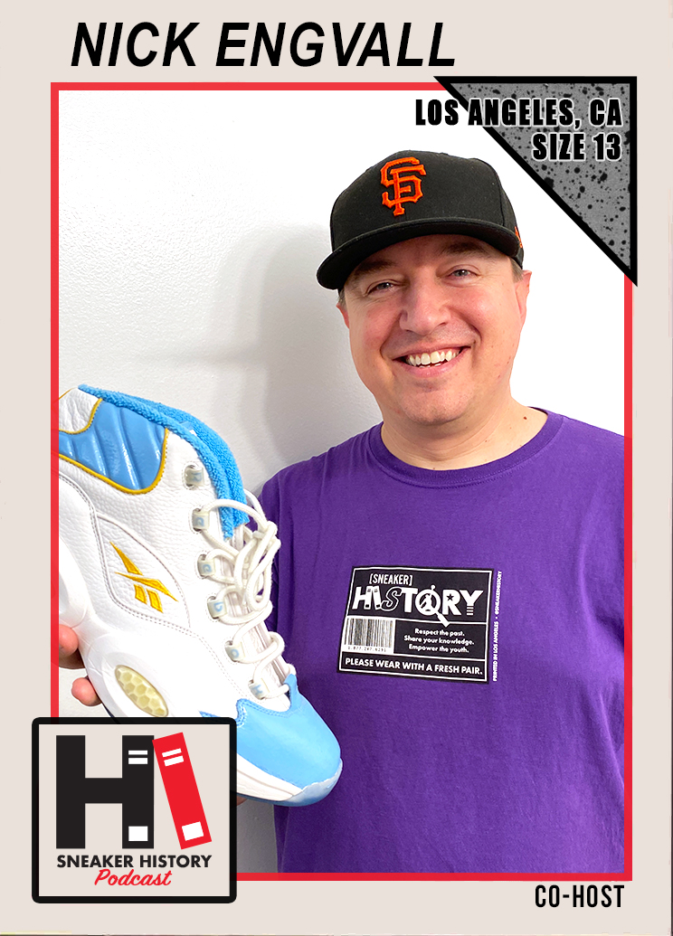 Nick Engvall, Sneaker History Podcast