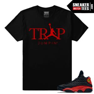 Jordan 13 Bred Sneaker Match Trap Jumpin T shirt