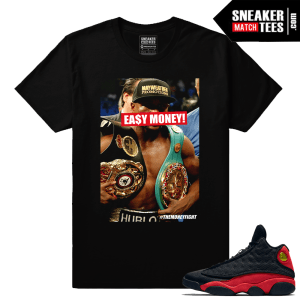 Mayweather Easy Money T shirt Match Bred 13s