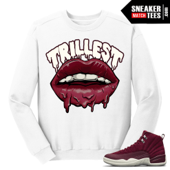 Bordeaux 12s Trillest White Crewneck Sweater
