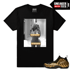 Gold Foamposites Haters Will Say Black Sneaker tees