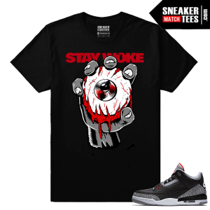 Jordan 3 Black Cement Sneaker tees Stay Woke Eye