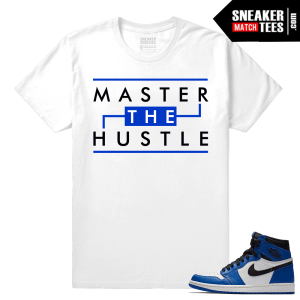 Jordan 1 Game Royal Sneaker Match Tees White Master The Hustle