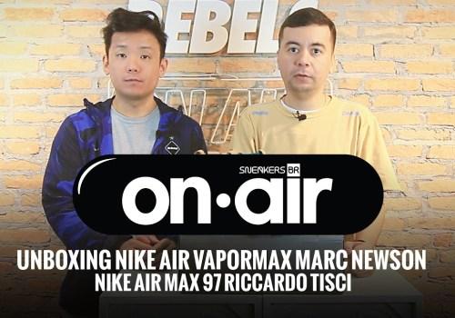 SneakersBR OnAIR Vol. 13 – Último Unboxing Do Air Max Day, Com Riccardo Tisci e Marc Newson