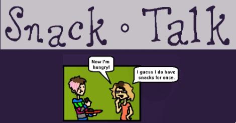snack talk