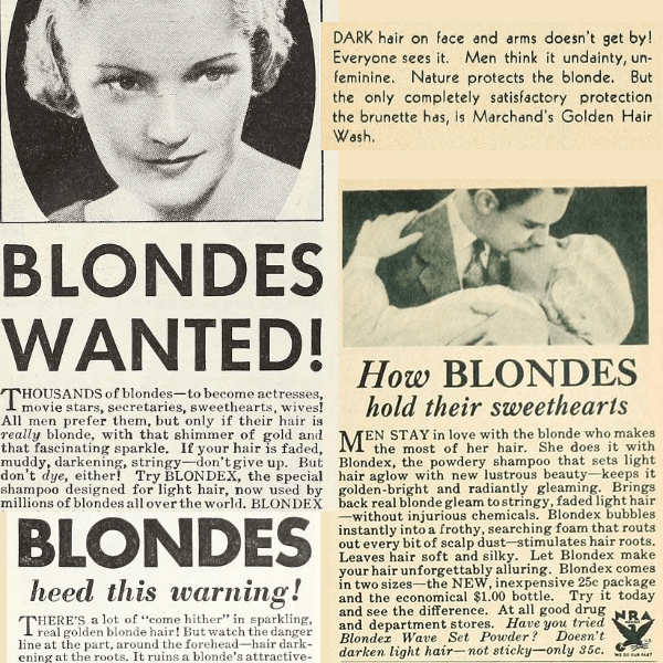 A collage of pieces of 1930s ads about how great it is to be blonde, but also warnings to blondes that they aren't blonde enough!