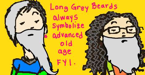 "An iconic drawing of Dollissa and Amandoll looking haughty, only now they have long grey beards and grey hair.  Hot pink words on the yellow background state: ""long grey beards always symbolize advanced old age f y i."""
