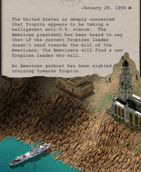 """This combination screencap shows a notice that says, """"The United States is deeply concerned that Tropico appears to be taking a belligerent anti-U.S. stance. The American president has been heard to say that if the current Tropican leader doesn't bend towards the will of the Americans, the Americans will find a new Tropican leader who will.  An American gunboat has been sighted cruising towards Tropico.""""  The lower half of the image shows a gunboat so far into the bar that the front part of it seems  to be jammed into a cliffside."""