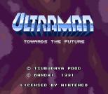 Ultraman - Towards the Future 01
