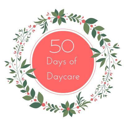 50 Days of Daycare