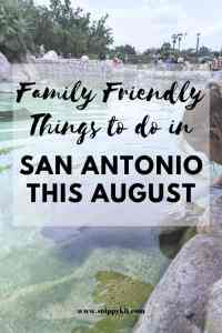 What do to in San Antonio this August