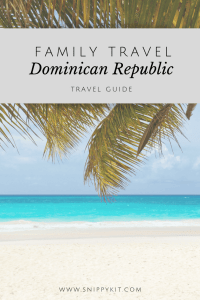 Family Travel to the Dominican Republic