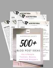 over 500 blog post ideas for lifestyle fashion travel and food bloggers