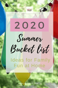 Summer Bucket List 2020: Ideas for Family Fun at Home