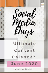 Social Media Content Calendar: June 2020