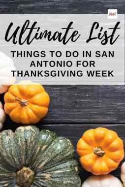 best things to do in san antonio thanksgiving week