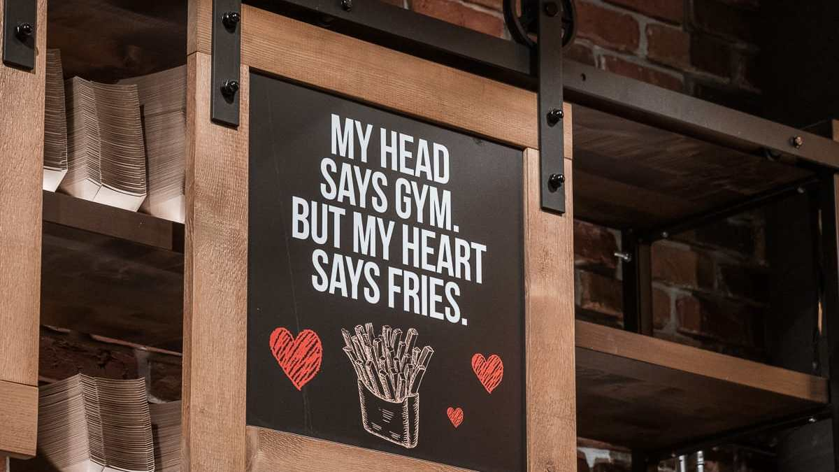 """Mein Motto: """"My Head says gym, but my heart says fries."""""""