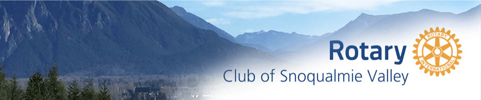 Rotary Club of Snoqualmie Valley Header