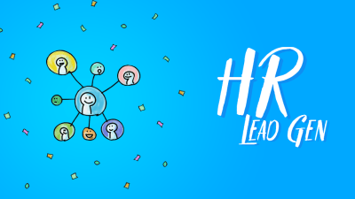 Lead Gen for HRs: How to Find Leads in Recruitment