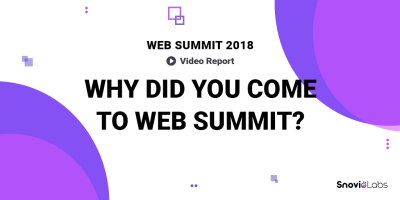 Web Summit 2018 - Why DId You Come To Web Summit