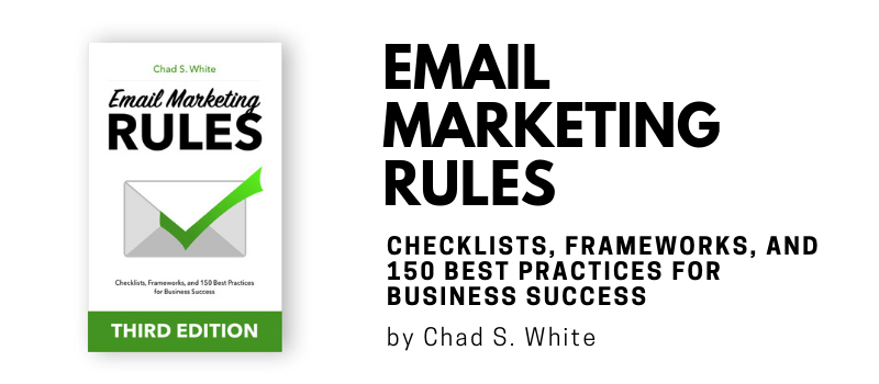 Email Marketing Rules by Chad S. White