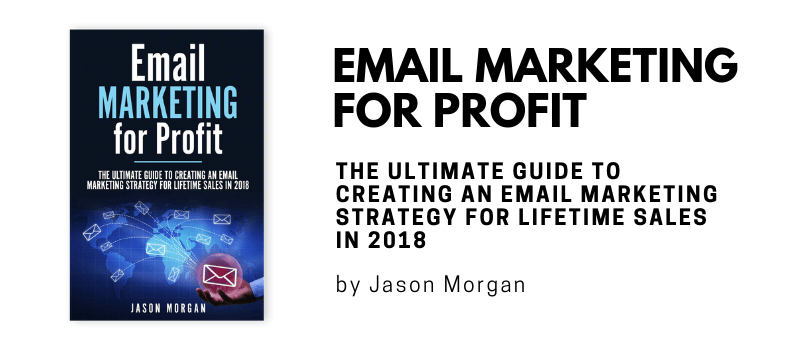 Email Marketing for Profit by Jason Morgan