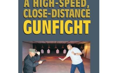 Winning a High-Speed, Close-Distance Gunfight – 21% Off