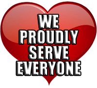 We Proudly Serve Everybody!