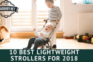 10 Best Lightweight Strollers for 2018