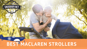 Best Maclaren Strollers (The Ultimate Dad Stroller!)