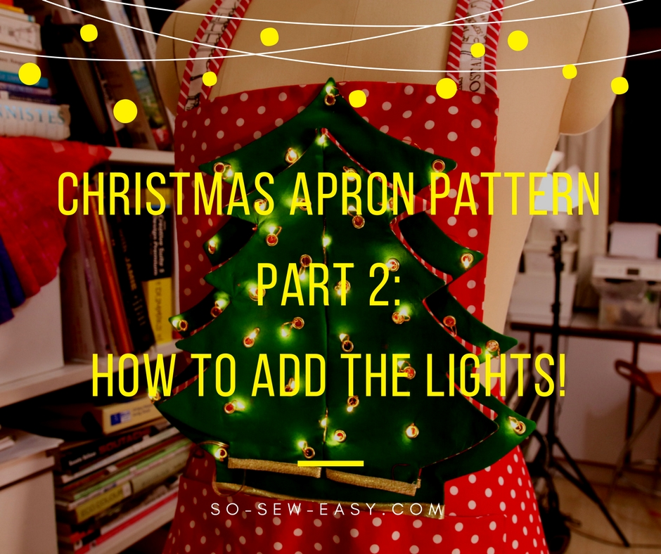 Christmas Tree Apron That Lights Up - DIY Sewing Tutorial