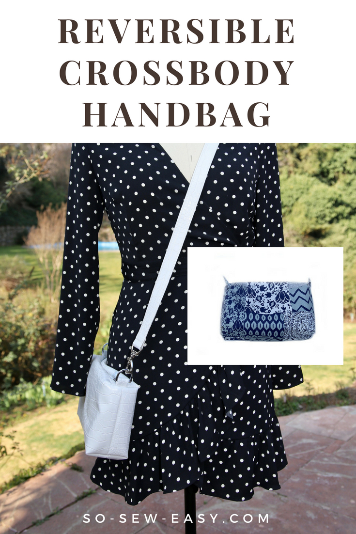 Reversible Crossbody Bag - Free Sewing Pattern