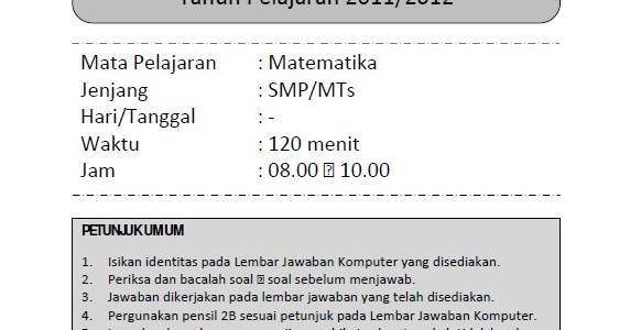 Soal Prediksi Ujian Nasional Matematika SMP 2012