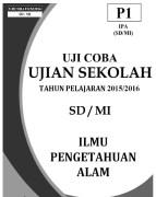 Soal Uji Coba US/M SD/MI IPA 2016