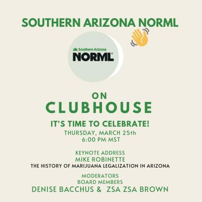 southern arizona norml promotion of clubhouse