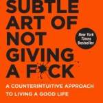 the subtle art of not giving a f