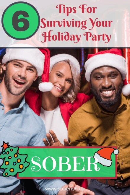 Six Tips To Make It Through This Year's Holiday Parties While Sober