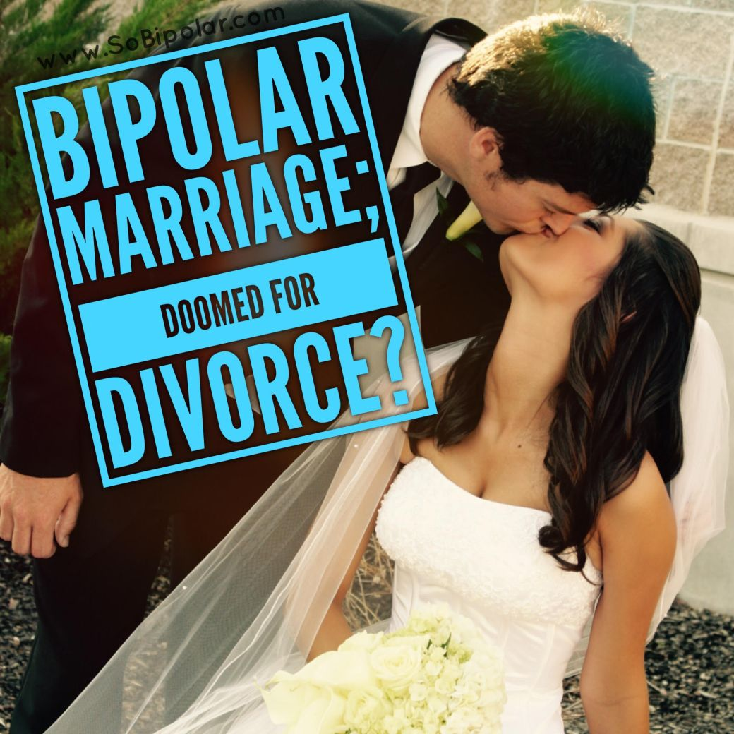 bipolar marriage