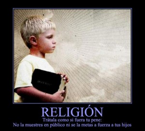 Trata la religión como si fuera tu pene