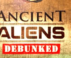 Refutando Alienígenas Ancestrales del History Channel