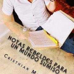 Libro: Notas rebeldes para un mundo sumiso