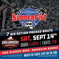 Big Anaheim GardenWalk SummerFist MMA Show Tix Now Available