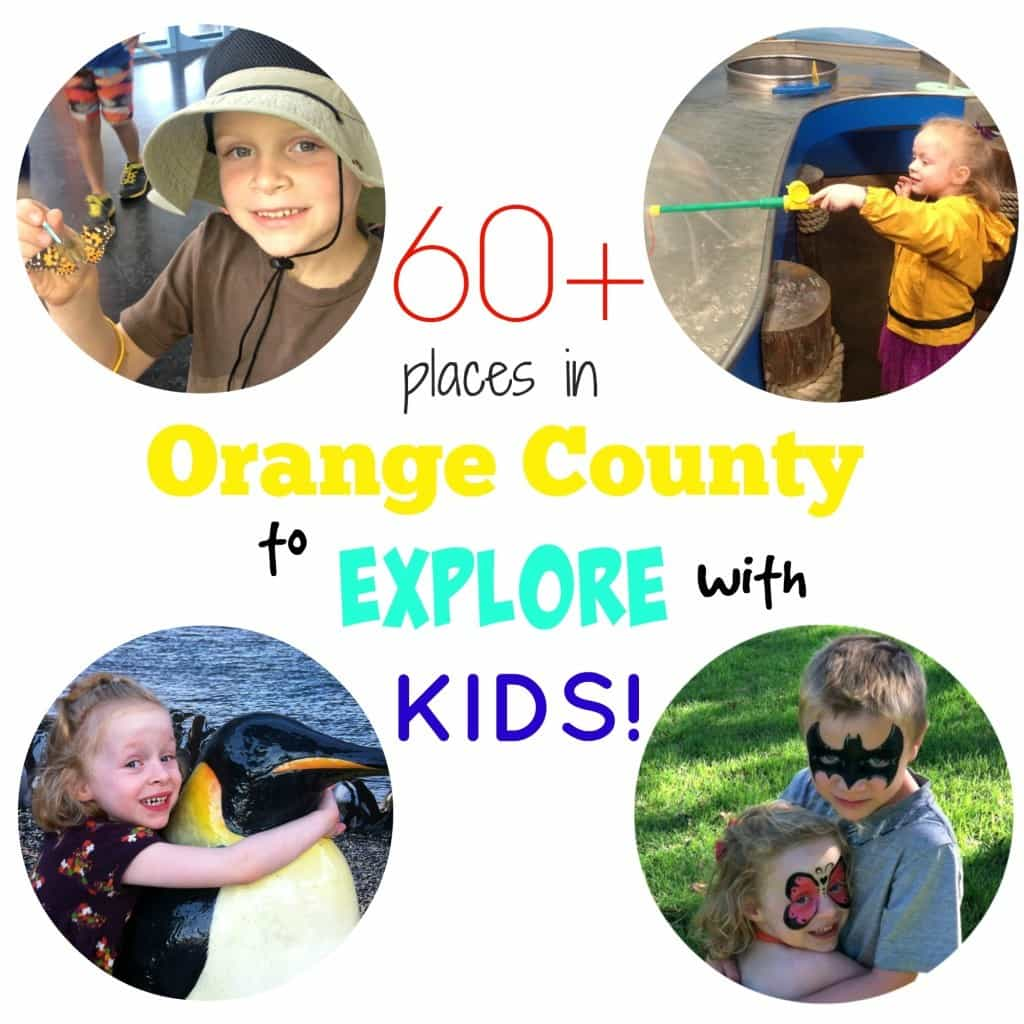 60+ Places in Orange County to Explore with Kids! From mud slinging at Adventure Playground to watching an astronomy show at Tessman Planetarium there are endless opportunities for fun!