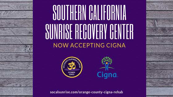 Orange County Drug & Alcohol Rehab now Accepts Cigna Insurance