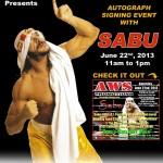Sabu Autograph Flyer 6-22-13