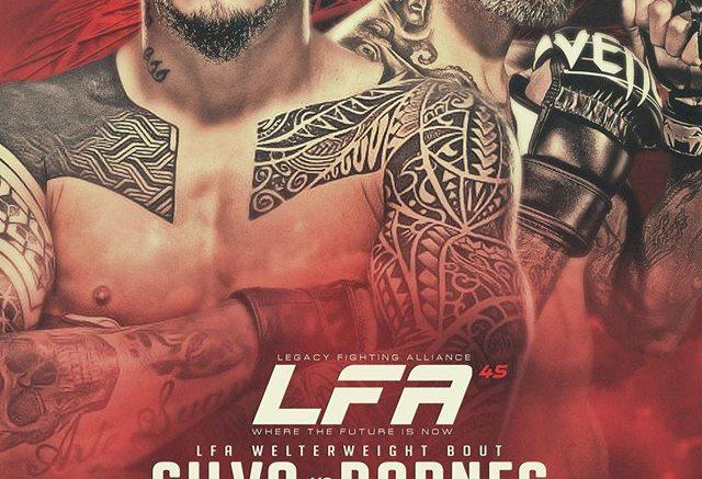 LFA 45 – Silva vs. Barnes