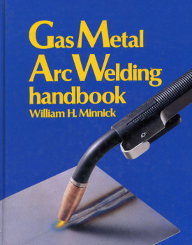 Southern California Welding Training & Testing Center Gas Metal Arc Welding