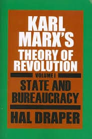 Karl Marx's Theory of Revolution by Hal Draper