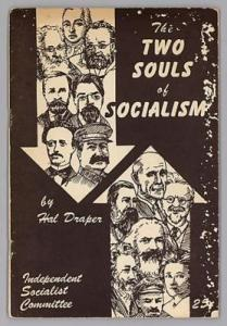 Hal Draper: Two Souls of socialism.